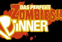 Das Perfekte Zombies Dinner